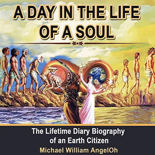 A Day in the Life of a Soul audiobook cover art