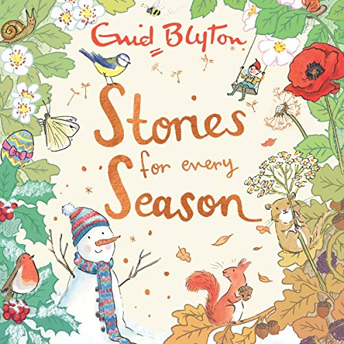 Stories for Every Season                   By:                                                                                                                                 Enid Blyton,                                                                                        Becky Cameron                               Narrated by:                                                                                                                                 Alex Wingfield,                                                                                        Beth Eyre                      Length: 4 hrs     Not rated yet     Overall 0.0