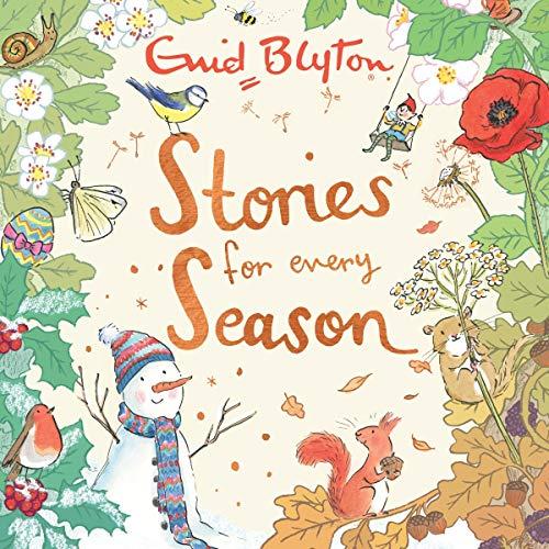 Stories for Every Season                   De :                                                                                                                                 Enid Blyton,                                                                                        Becky Cameron                               Lu par :                                                                                                                                 Alex Wingfield,                                                                                        Beth Eyre                      Durée : 4 h     Pas de notations     Global 0,0