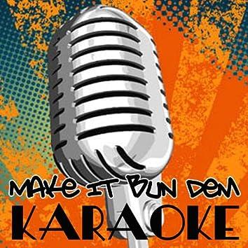 "Make It Bun Dem (Skrillex & Damian ""Jr. Gong"" Marley Karaoke Tribute)"