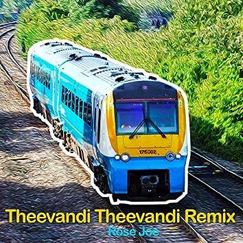 Theevandi Theevandi (Remix)