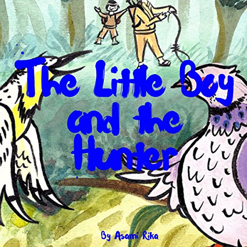 Couverture de The Little Boy and the Hunter