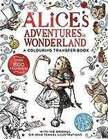 Alice Adventures in Wonderland: A Colouring Transfer Book (Alice in Wonderland)