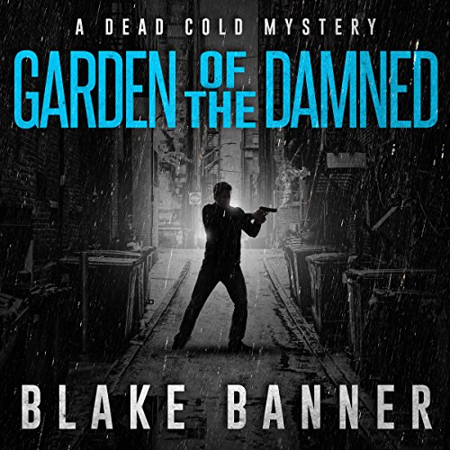 Gardened of the Damned: A Dead Cold Mystery cover art