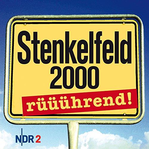Stenkelfeld 2000 - rüüührend! Titelbild