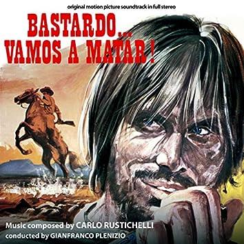Bastardo... vamos a matar! (Original Motion Picture Soundtrack)
