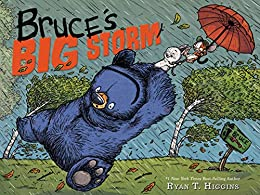 Bruce's Big Storm (Mother Bruce Series) by [Ryan T. Higgins]