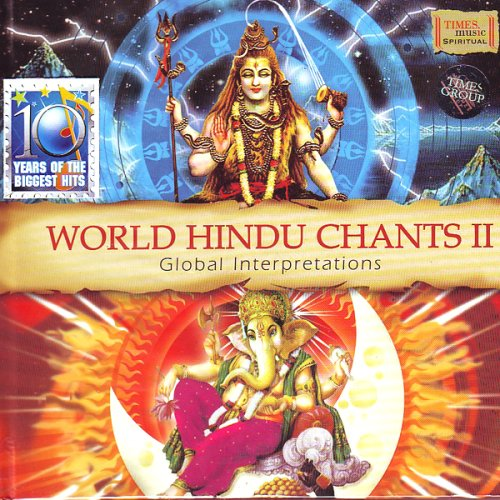World Hindu Chants Vol - 2 (Indian Devotional / Prayer / Religious Music / Chants)
