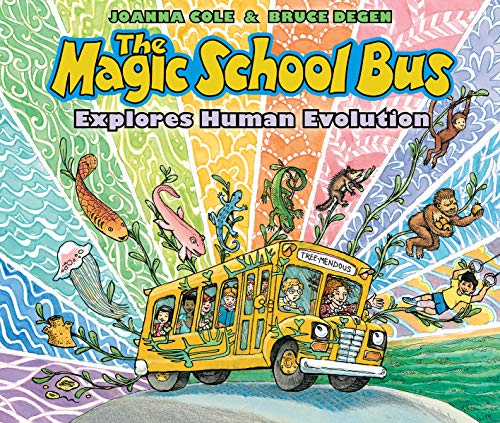 The Magic School Bus Explores Human Evolution