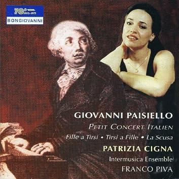 Paisiello: Petit concert Italien, Tirsi a Fille, La scusa & Fille a Tirsi