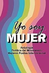 Antología Yo soy mujer (Spanish Edition) Paperback