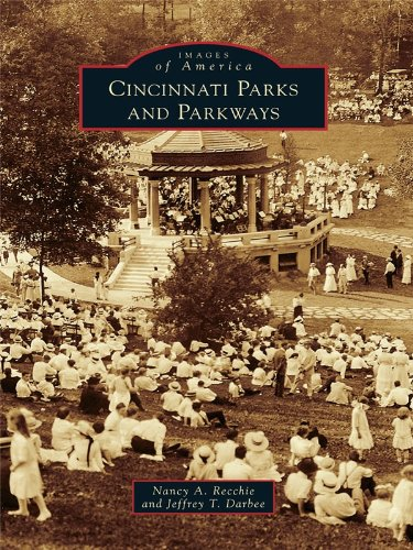 Cincinnati Parks and Parkways (Images of America) (English Edition)