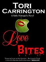 Love Bites (Sofie Metropolis Book 5)