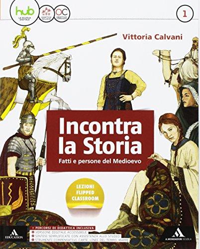 Incontra la storia. Per la Scuola media. Con e-book. Con espansione online. Con 3 libri: Atlante-Laboratorio-Storia antica (Vol. 1)