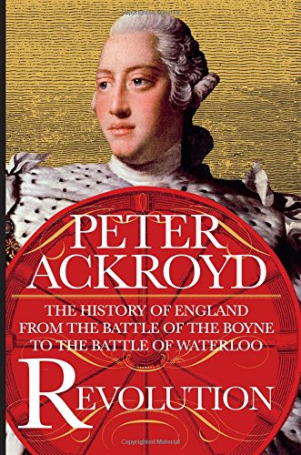 Image of Revolution: The History of England from the Battle of the Boyne to the Battle of Waterloo