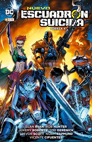 Nuevo Escuadrón Suicida: Fuerza X