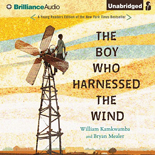 The Boy Who Harnessed the Wind: Young Readers Edition audiobook cover art