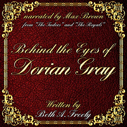 Behind the Eyes of Dorian Gray cover art