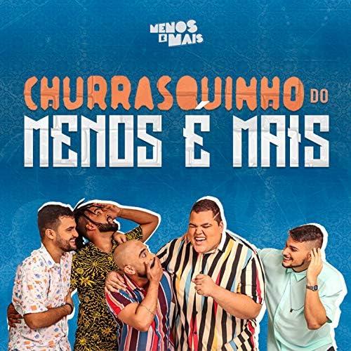 Grupo Menos É Mais feat. Di Propósito & Vou Zuar