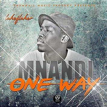 Mnandi One Way