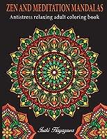 Adult Colouring Book: 100 MANDALA- ZEN AND MEDITATION AntiStress Relaxing Adult Colouring Book