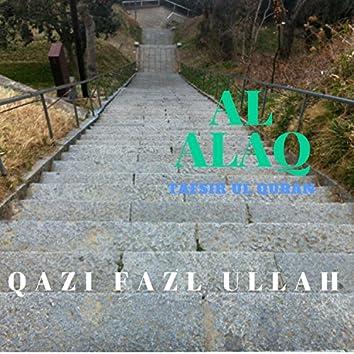 Al Alaq Tafsir Ul Quran