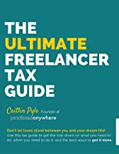 The Ultimate Freelancer Tax Guide (English Edition)