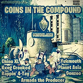 Coins in the Compound (feat. Planet Asia, Rappin' 4-Tay & Yukmouth)