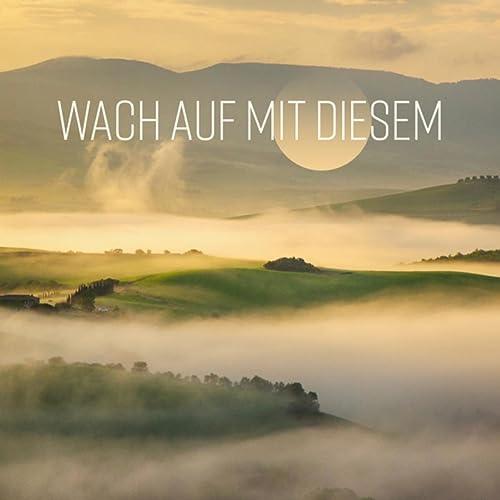 Guten Morgen Sonne By Musik Für Die Seele Universum On