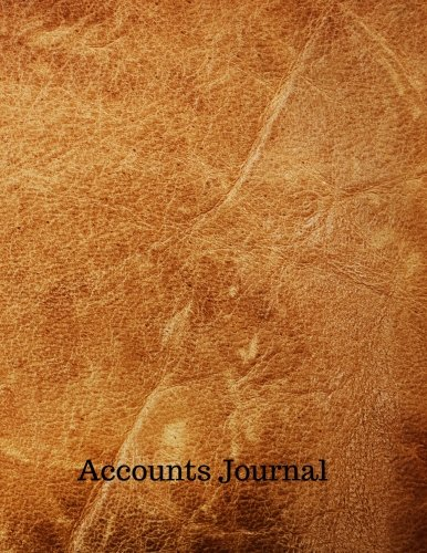 Accounts Journal: Journal Financial Accounting : General . Notebook With Columns For Date, Description, Reference, Credit, And Debit. Paper Book Pad with  100 Record Pages 8.5 In By 11 In