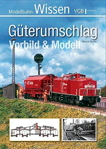 Güterumschlag: Vorbild & Modell