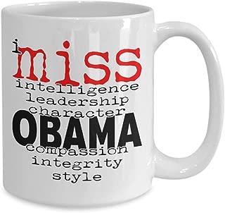 I Miss Obama, I Miss Obama Mug, I Miss Obama Coffee Mug, I Miss Obama Cup, I Miss Obama Shirt, I Miss Obama T shirt, Anti Trump Mug