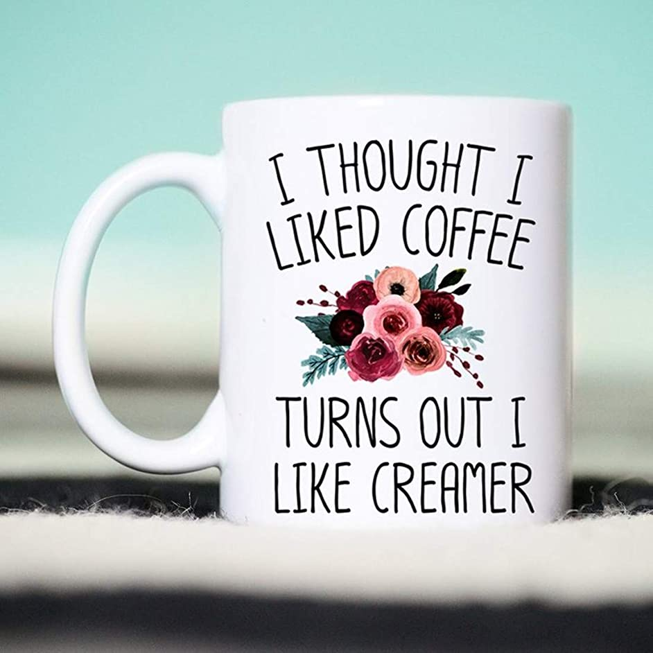 whitexzzx I Thought I Liked Coffee Turns Out I Like Creamer, Coffee Gifts, Funny Coffee Mug, I Thought I Liked Coffee Mug, Coffee x8882992728997