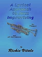 A Lyrical Approach to Jazz Improvising