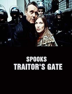 Spooks: Traitor's Gate: Screenplay
