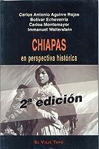 Chiapas: en perspectiva (Ensayo)