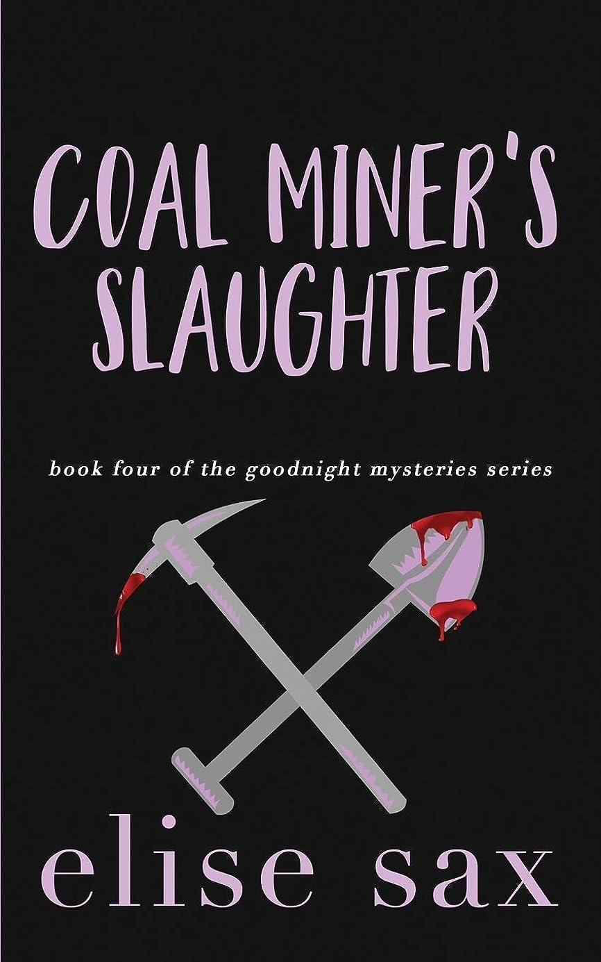 インレイめ言葉三角Coal Miner's Slaughter (Goodnight Mysteries)