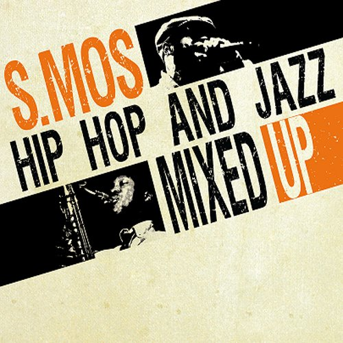 Hip Hop & Jazz Mixed Up [Vinyl LP]