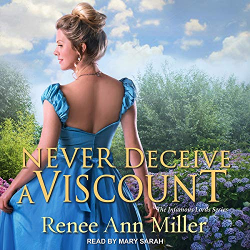 Never Deceive a Viscount Audiobook By Renee Ann Miller cover art