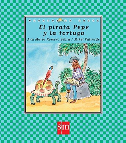 El pirata Pepe y la tortuga.
