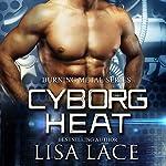 Cyborg Heat audiobook cover art