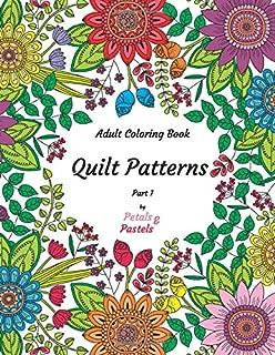 Quilt Patterns - Adult Coloring Book - Part 1