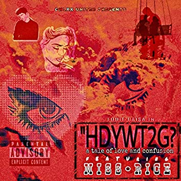 HowDoYouWantThis2Go (feat. Miss Rice)