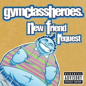 New Friend Request (Single Version)