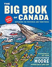 Big Book Of Canada, The (updated Edition): Exploring the Provinces and Territories