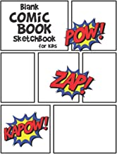 Blank Comic book Sketchbook for Kids: Draw and Write your own Stories and Comic Strips