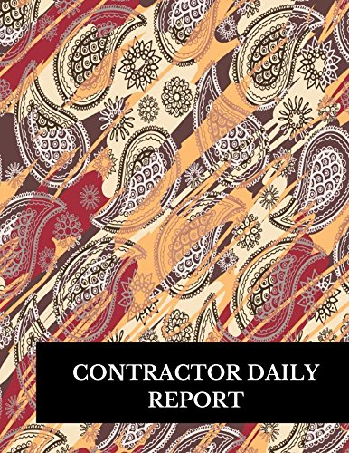 Contractor Daily Report: Large 8.5 Inches By 11 Inches Construction Log Book