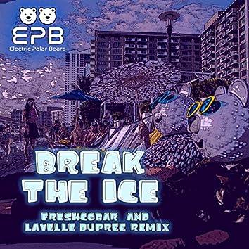 Break The Ice - Freshcobar & Lavelle Dupree Remix