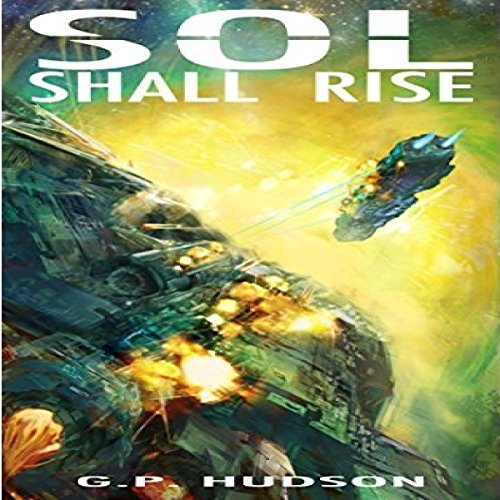 Sol Shall Rise audiobook cover art