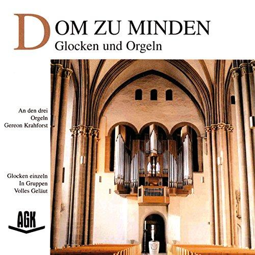 Dom zu Minden - Glocken und Orgeln